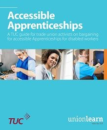 Accessible Apprenticeships – a guide to for reps supporting disabled workers Disability, Career, Activities, Carrera