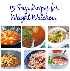 15 Weight Watcher Recipes for Soup