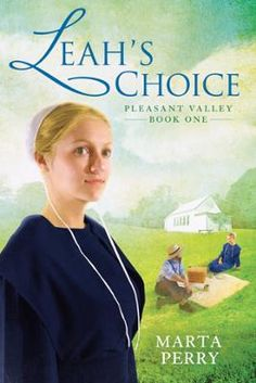 Leah's Choice by Marta Perry, Click to Start Reading eBook,  The first of three Amish-set novels in which a woman?s faith must guide her through challenging time