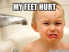 foot pain meme - Google Search