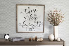 These Are A Few Of My Favorite Things Framed Wood Sign, Distressed Wood Sign, Love These Things Framed Sign, Inspirational Wall Hanging by CraftyMamaGifts on Etsy https://www.etsy.com/listing/496482624/these-are-a-few-of-my-favorite-things