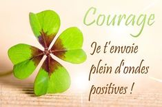 Courage ondes positives