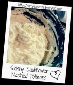 Skinny+Cauliflower+Mashed+Potatoes+♥
