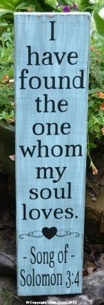 Rustic Wedding Signs Scripture Verse Religious I have found the one my soul loves Personalized Song of Solomon 3 4 wood Hand Painted Rustic Teal Green Wedding Sage Green Mint Turquoise Wedding Plaque $ Gift Idea