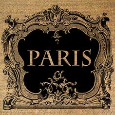 PARIS Text in Ornate FRAME French Digital Collage by Graphique