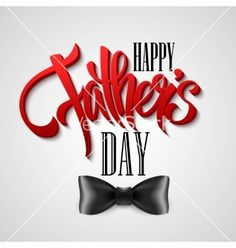 Happy fathers day greeting card vector typography- by Vik_Y on VectorStock®
