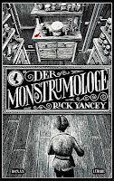 """Wer kennt das nicht! Es gibt Themen auf die man sofort anspringt. Man kann sich ihnen einfach nicht entziehen – auch wenn sie an sich eigentlich nicht zu dem passen, was man sonst liest ... bei mir sind es (ich gestehe) Monster! Wenn sie mir dann auch noch so offenkundig präsentiert werden wie es bei Rick Yanceys """"Der Monstrumologe"""" der Fall ist, kann ich nicht widerstehen. Natürlich soll man ein Buch nicht nach seinem Äußeren beurteilen, aber das Cover ist nun einmal das Erste, ... [READ…"""