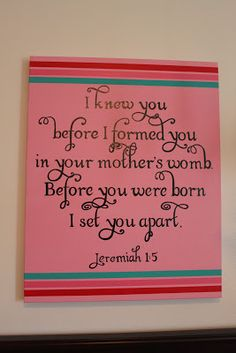 Creatively Purposed: Jeremiah 1:5 canvas painting. Would be ideal for a little girl's room? (: even for a big girl's room ;)