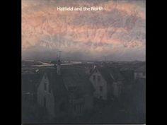 Hatfield and the North - Hatfield and the North 1974 - Full Album