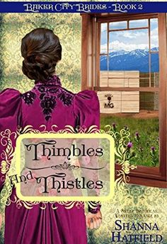 Thimbles and Thistles by Shanna Hatfield