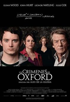 [DVD] Los Crímenes de Oxford / dirigida por Álex de la Iglesia [2008]. Intèrprets: Elijah Wood, John Hurt, Leonor Watling, Julie Cox, Burn Gorman, Anna Massey, Jim Carter, Dominique Pinon.