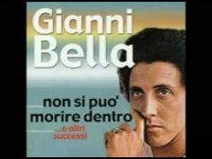 Gianni Bella - Non Si Può Morire Dentro