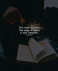 Positive Quotes : QUOTATION – Image : Quotes Of the day – Description It's time to turn the page.. Sharing is Power – Don't forget to share this quote ! https://hallofquotes.com/2018/04/15/positive-quotes-its-time-to-turn-the-page/