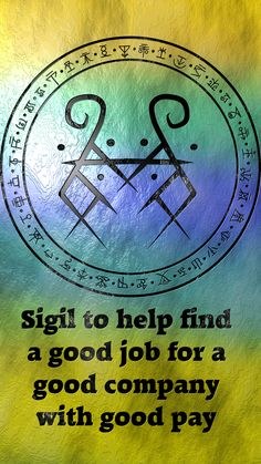 Sigil to help find a good job for a good company with good pay Reque - Arts Job - Ideas of Arts Job - Sigil to help find a good job for a good company with good pay Requested by anonymous Wiccan Symbols, Magic Symbols, Symbols And Meanings, Wiccan Spell Book, Witch Spell, Spells For Beginners, Jobs In Art, Healing Codes, Magick Spells