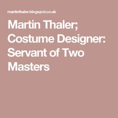 Costume Designer: Servant of Two Masters Masters, Costumes, Design, Master's Degree, Dress Up Clothes, Fancy Dress, Men's Costumes, Suits