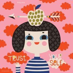 Trust Yourself - by helen dardik.  Limited edition giclee print of an original illustration. Printed on Epson velvet fine art stock (100% cotton