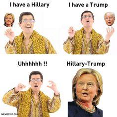 Meme PPAP Hillary Trump. #ppap #hillary #trump #donaldtrump #meme #memes #trumpmeme #hillarymeme #hillarytrump