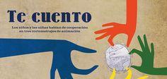 """""""Te-cuento"""" es un proyecto de educación para la diversidad y el desarrollo, impulsado por la Cátedra UNESCO de Políticas Culturales y Cooperación de la Universidad de Girona y PDA-Films, compuesto por 3 películas de animación realizadas por niños y niñas de 3 países distintos."""