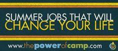 Perhaps the best summer job. Ever. #thepowerofcamp