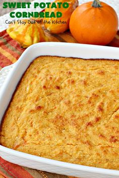 Sweet Potato Cornbread – Can't Stay Out of the Kitchen Sweet Potato Cornbread, Moist Cornbread, Honey Cornbread, Mashed Sweet Potatoes, Recipe Using Honey, Baked Pancakes, Glass Baking Dish, Food To Make