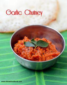 Garlic chutney for idli dosa,Poondu chutney recipe, tomato garlic chutney for idli, dosa. Red Chutney Recipe, Indian Chutney Recipes, Ginger Chutney, Garlic Chutney, Tomato Chutney, Indian Food Recipes, Dosa Chutney, Chutney Varieties, Dosa Recipe