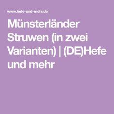Münsterländer Struwen (in zwei Varianten)   (DE)Hefe und mehr Recipies
