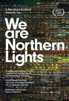 ISODESIGN | We Are Northern Lights | Identity | Directed by Nick Higgins, We Are Northern Lights was Scotland's first ever crowd-sourced documentary and received over 1500 submissions with over 300 hours of video footage. We created the project identity, digital strategy, website, backend coding integrating the Northern Lights web platform to YouTube API to streamline workflows and film titles.