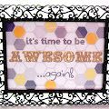 Its Time to be Awesome... Again! {FREE Printable!} from @Michele {The Scrap Shoppe}