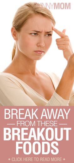 Break Away From These Breakout Foods!!!!!!