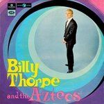 Billy Thorpe And The Aztecs - Billy Thorpe And The Aztecs