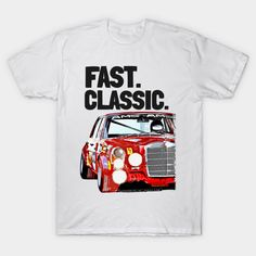 Mercedes 300 SEL art - Race Car - T-Shirt | TeePublic