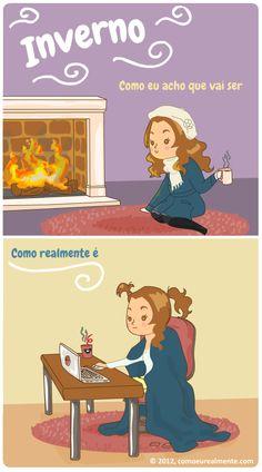 Como eu realmente...: Inverno