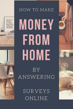 Make Money at Home by Answering Surveys Online
