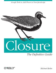 Closure The Definitive Guide