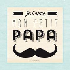 Je t'aime, mon petit papa stamp by Craft Origine