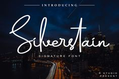 The Silverstain is a striking signature font. It has a natural handwritten feel and is perfect for adding a personal. Handwritten Script Font, Signature Fonts, Type Setting, Premium Fonts, All Fonts, Card Templates, Cricut Design, Handwriting, Your Design