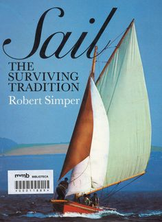 Sail : the surviving tradition