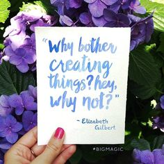 Every #MotivationalMonday, Eat Pray Love author Elizabeth Gilbert shares quotes from her book Big Magic on her Instagram and Facebook accounts — and they are just too good not to share.