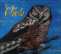 Twelve Owls is a gorgeous guide to the owls native to MN, with descriptions and portraits by two of the state's most beloved authors. Is as charming as it is informative.Written with wit and a remarkable command of bird lore by Laura Erickson, well known to public radio listeners and birdwatchers everywhere,Twelve Owls also features enchanting pictures by award-winning artist Betsy Bowen, priced at $19.99.Micawber's Books, www.micawbers.com