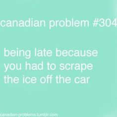 oh yea and dont forget to shovel the snow that the truck left in front of ur drive way.u know wut it is. Canadian Facts, Canadian Memes, Canadian Things, I Am Canadian, Canadian Girls, Canadian Humour, Meanwhile In Canada, Canada Eh, True North