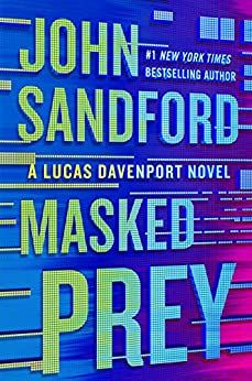 Listen to Masked Prey: A Prey Novel, Book 30 audiobook by John Sandford Penguin Audio Good Books, Books To Read, John Sandford, Best Kindle, Pontiac Firebird, Mystery Thriller, Looking Up, Bestselling Author, Country Music