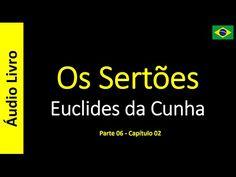 Euclides da Cunha - Os Sertões (Áudio Livro): Euclides da Cunha - Os Sertões - 32 / 49