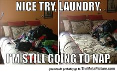 Not This Time, Laundry