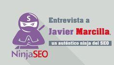 Entrevista a Javier Marcilla, editor del blog http://ninjaseo.es.