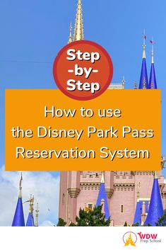 If you want to visit Walt Disney World, you'll need to make a reservation. Here's a step-by-step guide (with screenshots) of the new Disney Park Pass Reservation System to walk you through the entire process from start to finish!