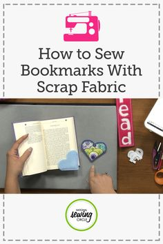 Ideas for Sewing Bookmarks from Scrap Fabric