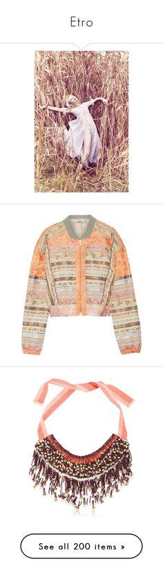 """Etro"" by pocahaunted666 ❤ liked on Polyvore featuring outerwear, jackets, bomber jacket, coats, tops, orange, zip jacket, patterned bomber jacket, colorful jackets and embroidered bomber jacket"