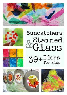 Suncatchers And Stained Glass DIY Art For Kids - By: Jean Van't HulStained glass and suncatchers are some of our favorite artful projects at The Artful Parent! Here are 39 different ideas for kids and families to explore light and color in a creative