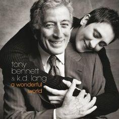 Tony Bennett & KD Lang: A Wonderful World