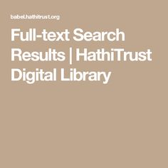 Full-text Search Results | HathiTrust Digital Library